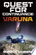 Quest for Continuance  Varuna
