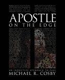 Apostle on the Edge