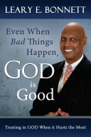 Even When Bad Things Happen, God is Good