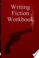 Writing Fiction Workbook Book
