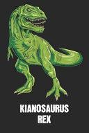 Kianosaurus Rex