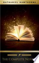 Nathaniel Hawthorne  The Complete Novels