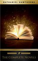 Nathaniel Hawthorne: The Complete Novels [Pdf/ePub] eBook