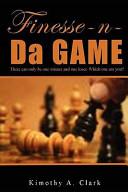Finesse-N-Da-Game