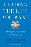 Leading the Life You Want Book
