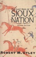 Pdf The Last Days of the Sioux Nation