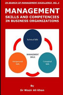 Management Skills and Competencies in Business Organizations