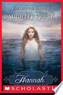 Daughters of the Sea  1  Hannah