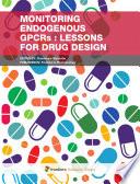 Monitoring endogenous GPCRs  lessons for drug design
