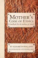 Mother s Code of Ethics