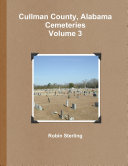 Cullman County  Alabama Cemeteries  Volume 3