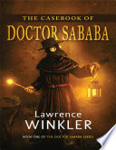 The Casebook of Doctor Sababa  Book One of the Doctor Sababa Series
