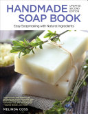 Handmade Soap Book  Updated 2nd Edition