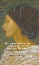 Mixed Race Stereotypes in South African and American Literature [Pdf/ePub] eBook