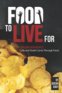 Food to Live For Book PDF