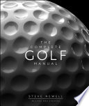 """The Complete Golf Manual"" by Steve Newell"