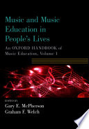 Music And Music Education In People S Lives