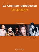 Pdf La Chanson québécoise en question Telecharger