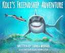 Koli s Friendship Adventure  Koli The Great White Shark