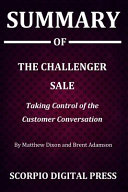 Summary Of The Challenger Sale Book