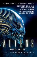 Aliens: Bug Hunt [Pdf/ePub] eBook