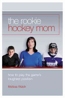 The Rookie Hockey Mom