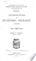 Contributions to Economic Geology, 1908