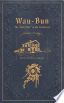 Wau Bun  The  Early Day  in the Northwest