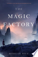 The Magic Factory Oliver Blue And The School For Seers Book One