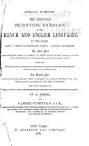 The Standard Pronouncing Dictionary of the French and English Languages ...