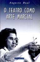 O teatro como arte marcial