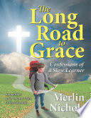 Long Road to Grace  The