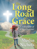 Long Road to Grace, The