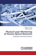 Physical Layer Monitoring of Passive Optical Networks Book