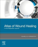 Atlas of Wound Healing