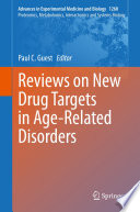 Reviews on New Drug Targets in Age Related Disorders