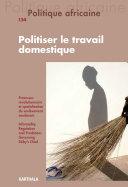 Pdf Politique africaine n°154 : Politiser le travail domestique Telecharger