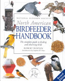 National Audubon Society North American Birdfeeder Handbook