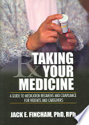 Taking Your Medicine