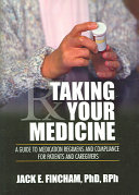 Taking Your Medicine