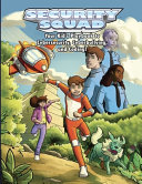 Security Squad  Your Kid s Playbook to Cybersecurity  Cyberbullying  and Coding
