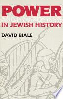 Power   Powerlessness in Jewish History