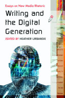 Writing and the Digital Generation