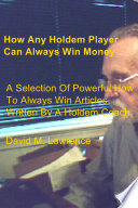 How Any Holdem Player Can Always Win Money