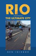 Rio – the Ultimate City