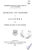 Exercises and Problems in Algebra with Answers and Hints to the Solutions