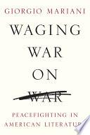 Waging War on War