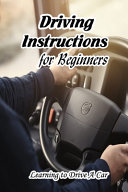 Driving Instructions for Beginners