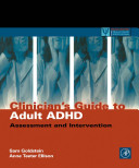 Clinicians  Guide to Adult ADHD