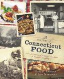 A History of Connecticut Food [Pdf/ePub] eBook
